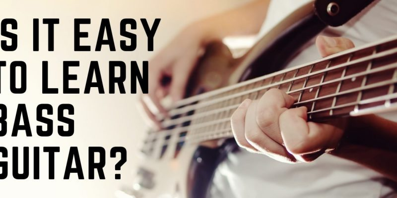 Is Bass Easy to Learn? 1 Easy Explanation